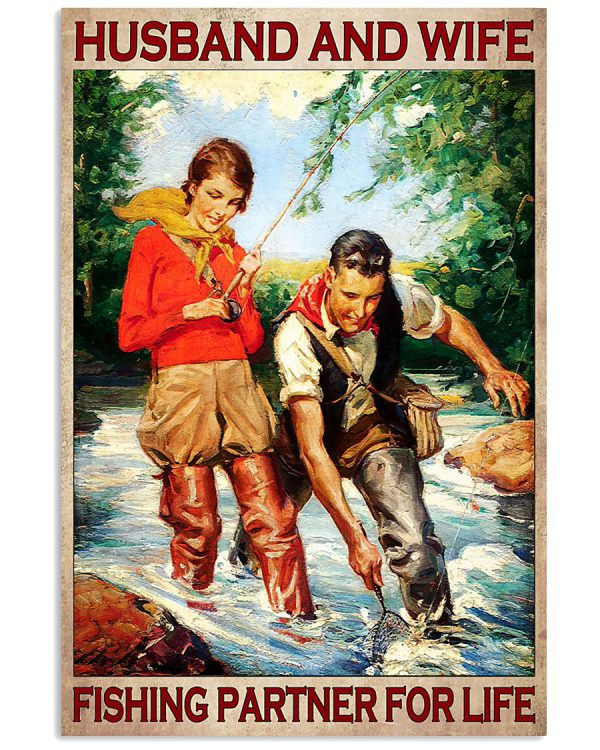 Husband and wife fishing fartner for life poster