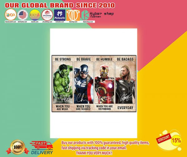 Marvel Hulk Captain American Iron Man Thor be strong be brave poster