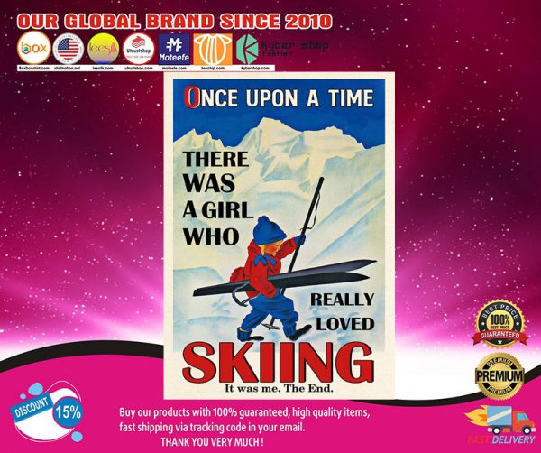 Once upon a time there was a girl who really loved skiing poster2