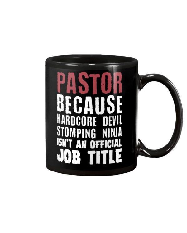 Pastor because hardcore devil stomping ninja isn't official title mug