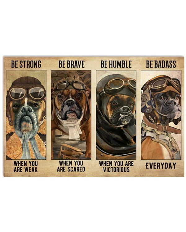 Poster Boxer Pilot be strong be brave be humble be badass