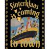 Sinterklaas is coming poster