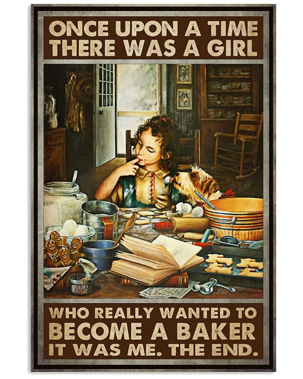 There was a girl who really wanted to become a baker it was me poster