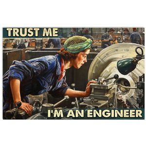 Woman Trust me I'm an engineer poster
