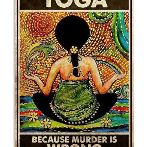 Yoga because murder is wrong poster
