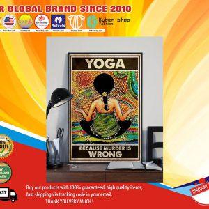 Yogabecausemurderiswrongposter