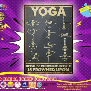 Yoga because punching people is frowned upon poster