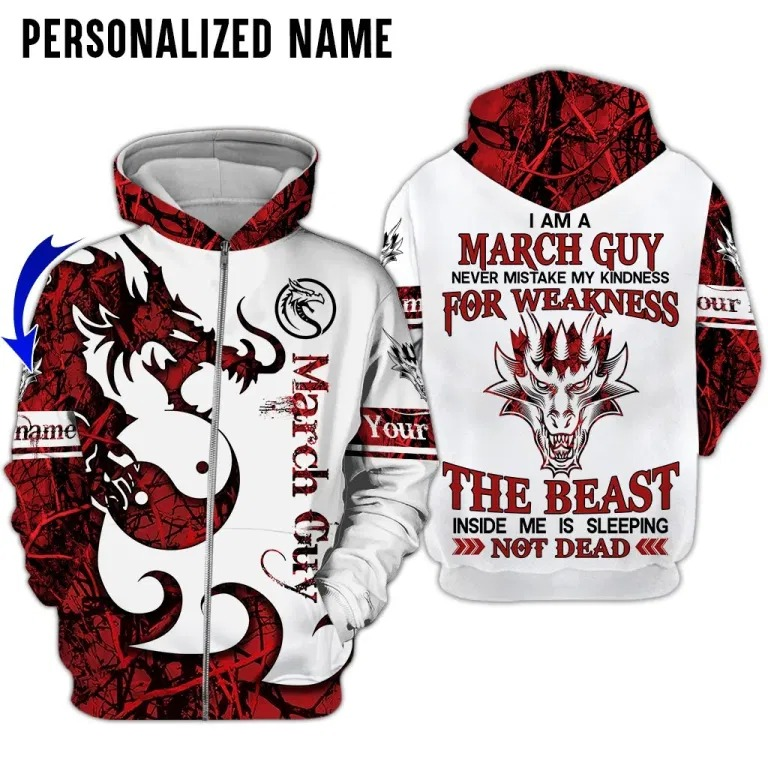 Personalized I am a march guy dragon 3D hoodie zip