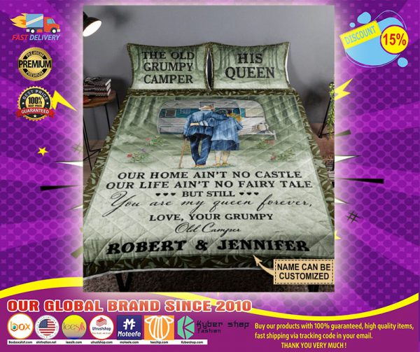 Personalized the old Grumpy camper his queen bedding Our Home Ain't No Castle bedding set
