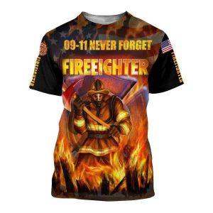 09 11 never forget firefighter 3D hoodie shirt