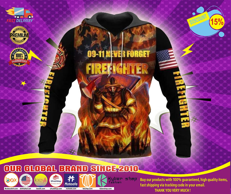 09 11 never forget firefighter 3D hoodie1