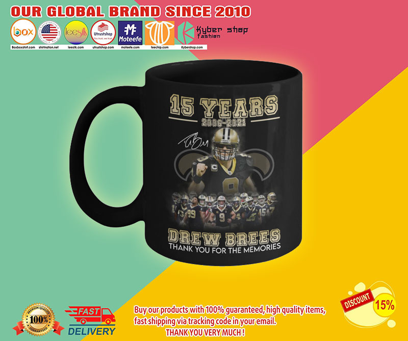 15 years 2006 2021 drew brees thank you for the memories mug2