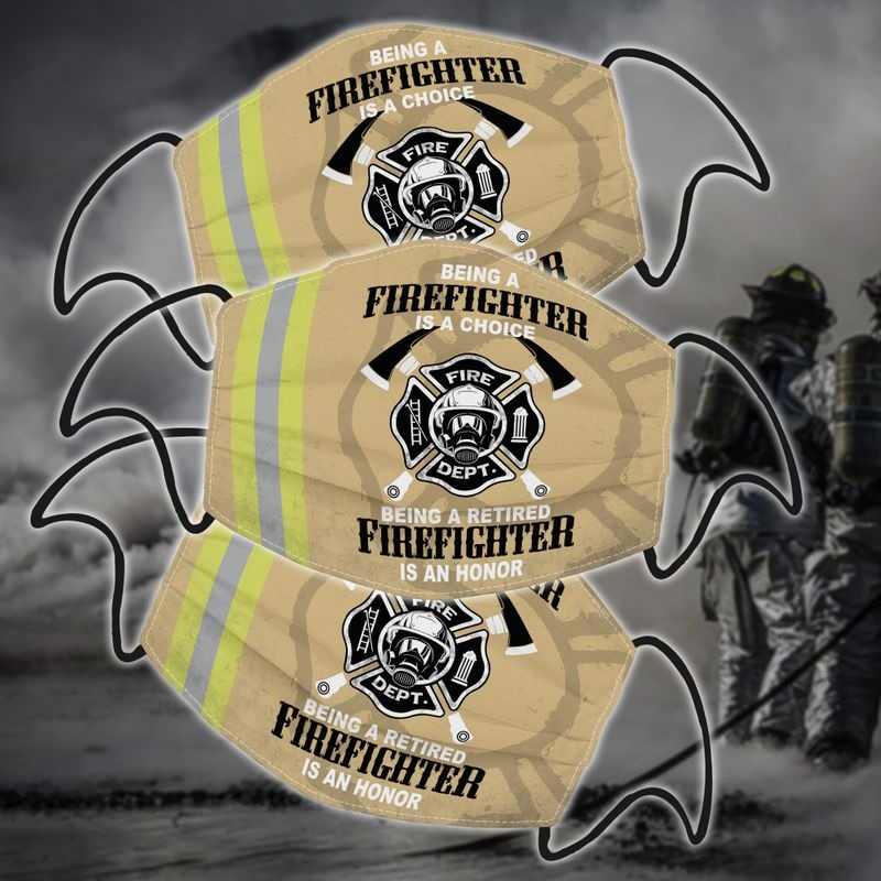 Being a firefighter is a choice facemask2