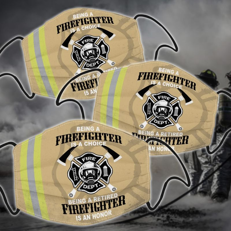 Being a firefighter is a choice facemask3