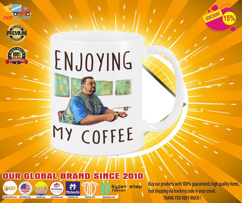 Big Lebowski Enjoying my coffee mug2