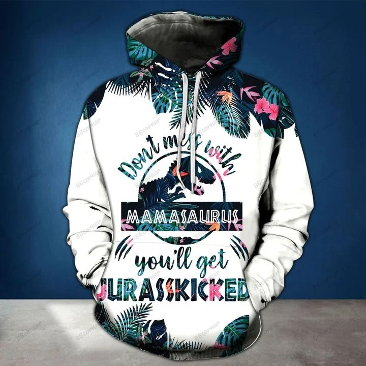 Dont mess with mamasaurus youll get jurasskicked 3d hoodie and legging2