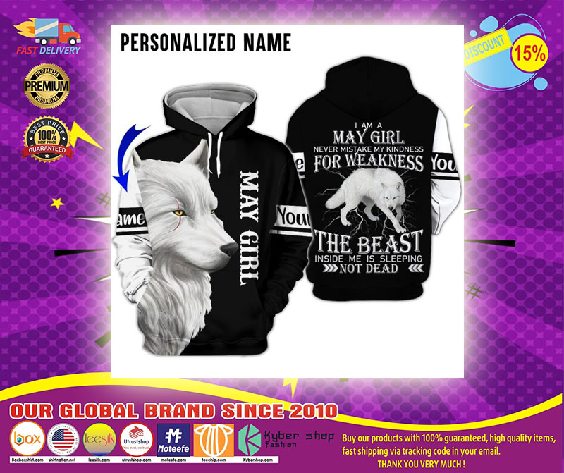 Im a may girl for weakness the beast custom name 3D hoodie1