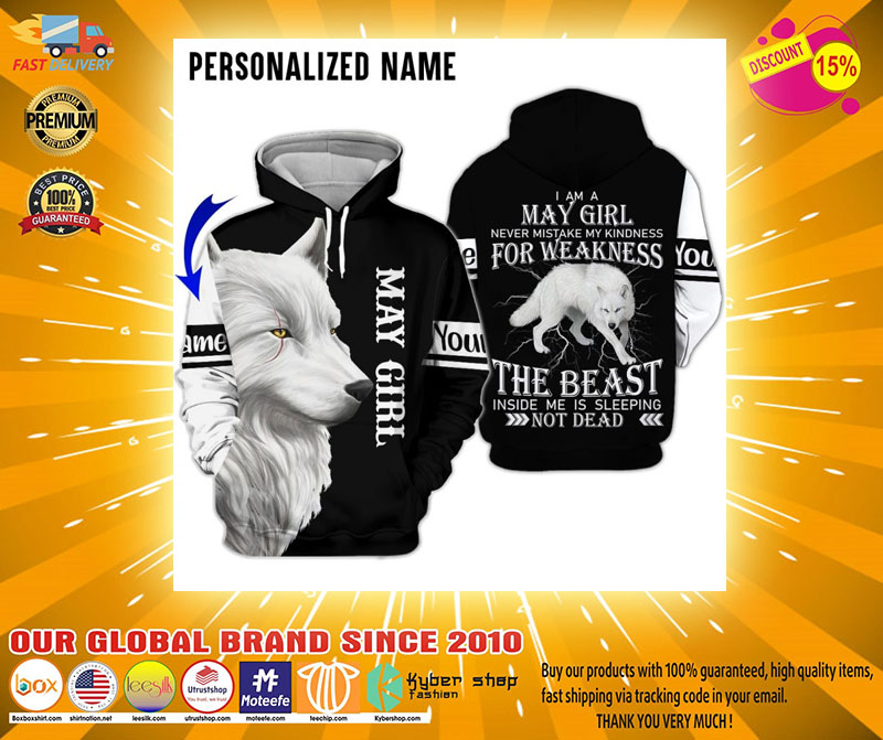 Im a may girl for weakness the beast custom name 3D hoodie2