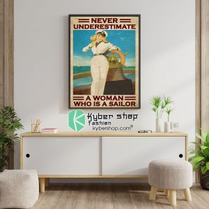 Never underestimate a woman who is a sailor poster6