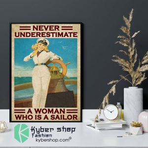 Never underestimate a woman who is a sailor poster9