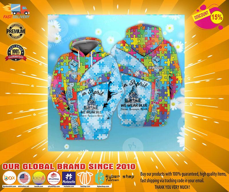 Peace love autism in April we wear blue 3D hoodie2