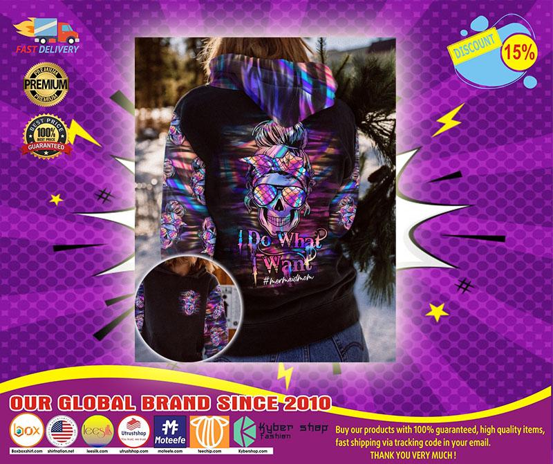 Skull Mermaid mom I do what I want 3D hoodie2