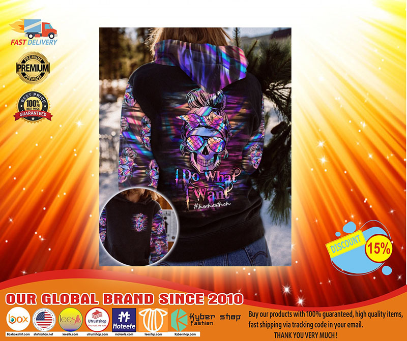 Skull Mermaid mom I do what I want 3D hoodie4