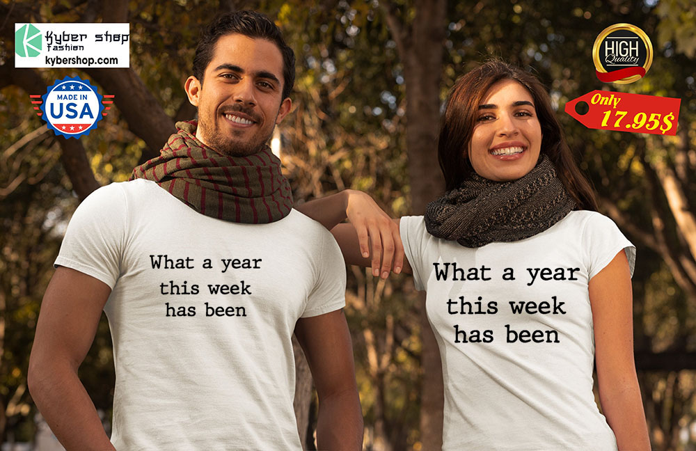 What a year this week has been Shirt2