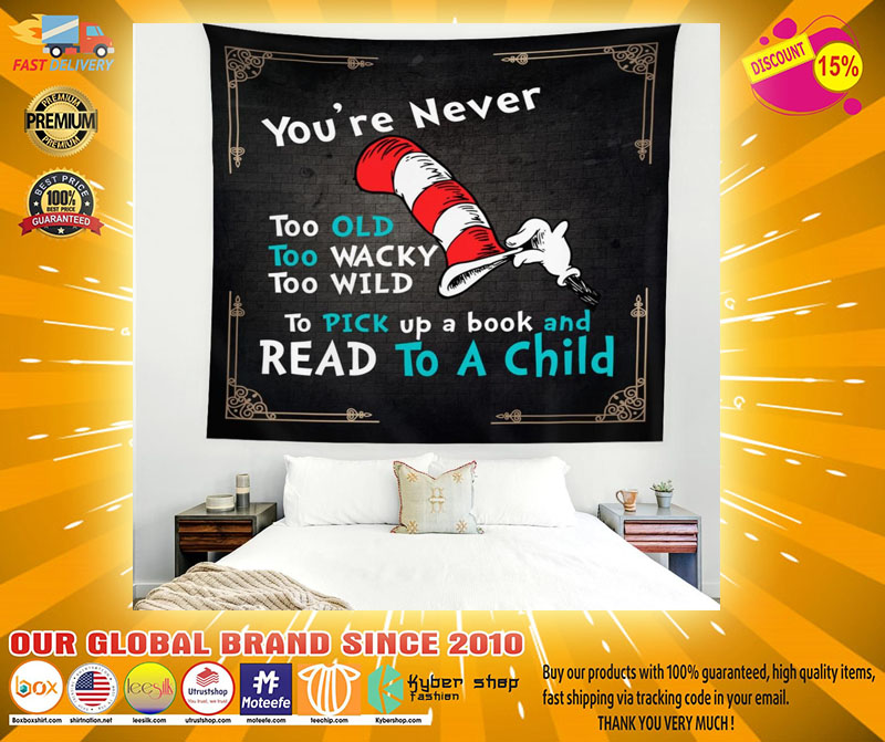 Youre never too old too wacky too wild to pick up a book blanket2