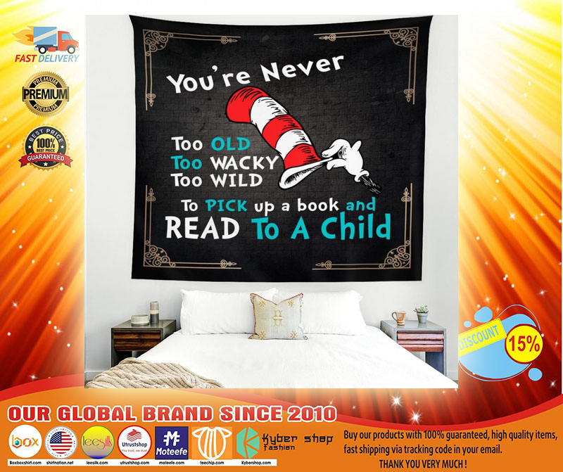 Youre never too old too wacky too wild to pick up a book blanket3