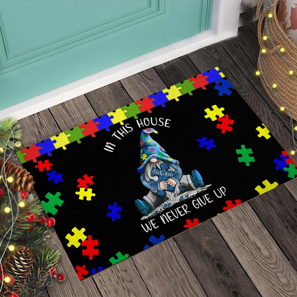 Autism Awareness Gnomes In this house we never give up doormat3