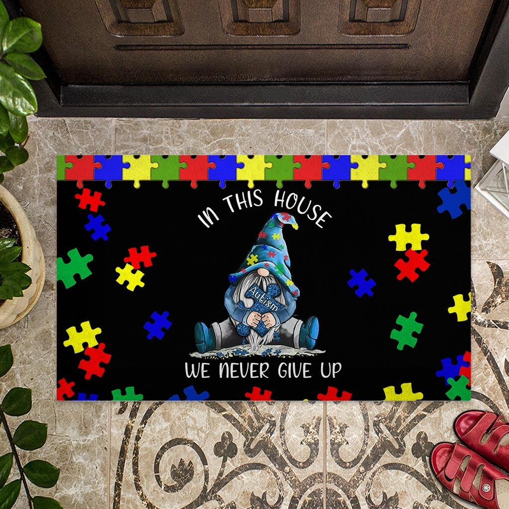 Autism Awareness Gnomes In this house we never give up doormat4