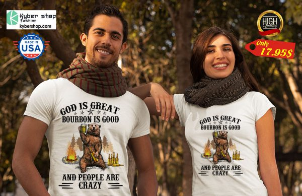 Bear God Is Great Beer Is Good And People Are Crazy Shirt 7