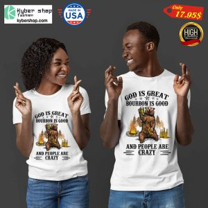 Bear God Is Great Beer Is Good And People Are Crazy Shirt 8