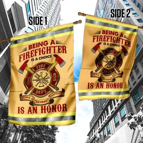 Being a firefight is a choice is an honor flag2