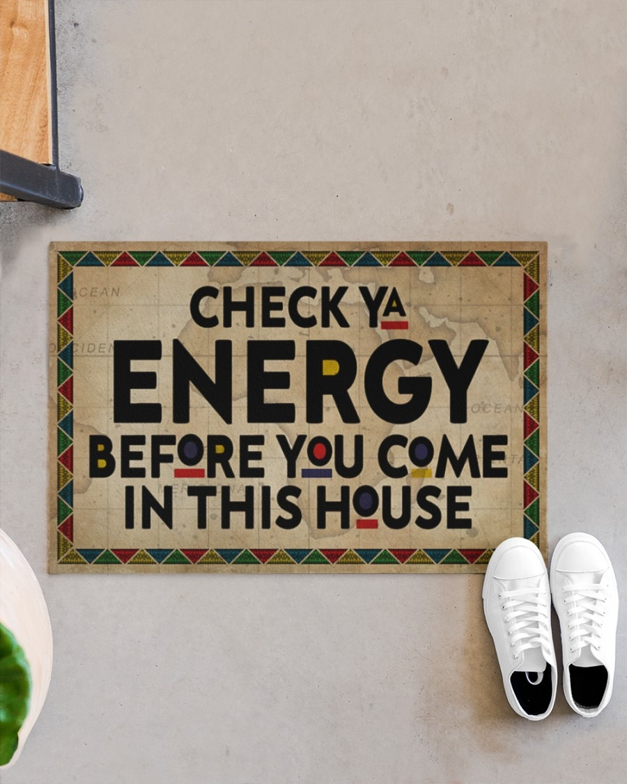 Black Check ya energy before you come in this house doormat3