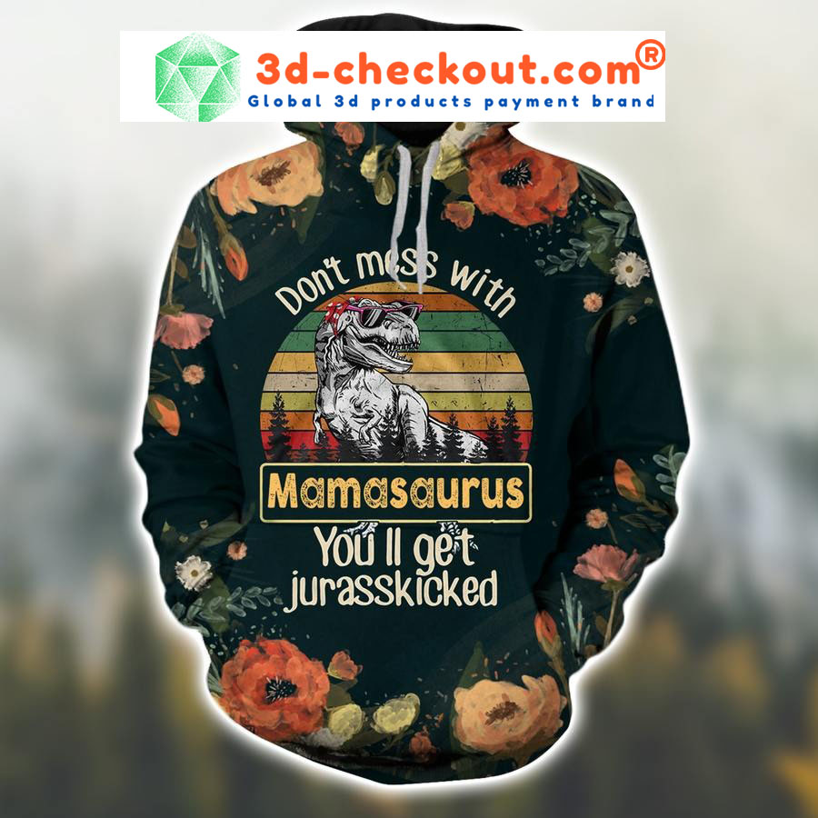 Dont mess with mamasaurus vintage 3D hoodie and legging2