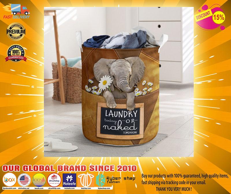 Elephant laundry today or naked tomorrow basket laundry2