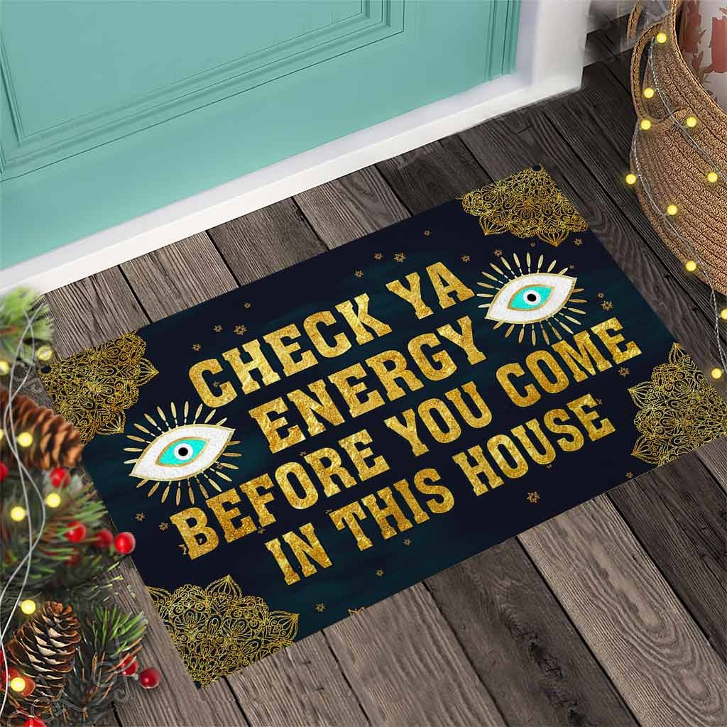 Evil eyes Check ya energy before you come in this house doormat2 1