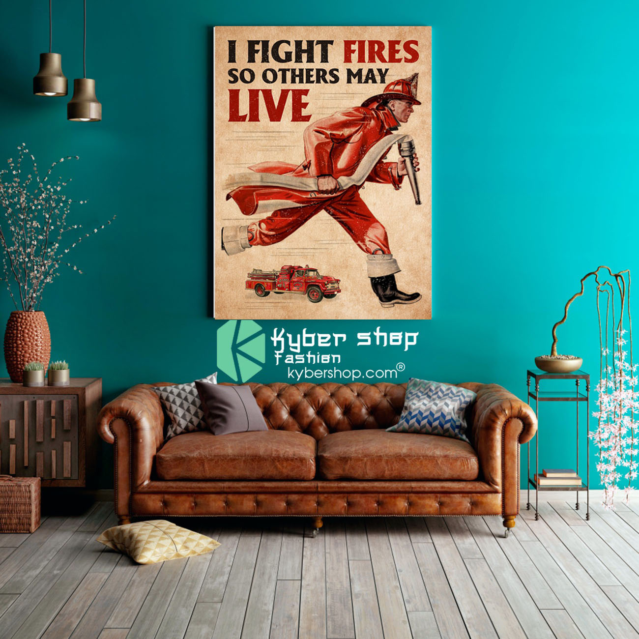 Firefighter I fight fires so others may live poster8