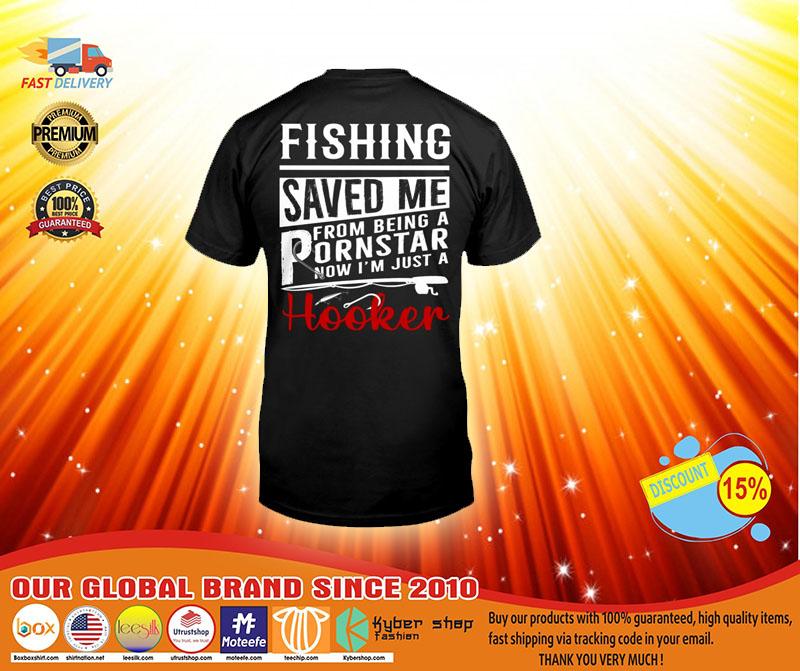 Fishing saved me T shirt3