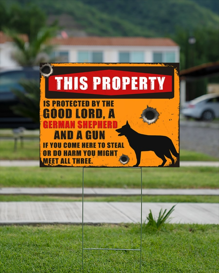 German Shepherd this property by the good lord yard signs3