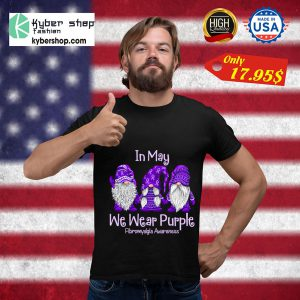 Gnomes In may we wear purple for fibromyalgia awareness shirt5