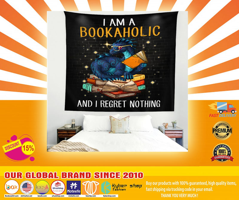 I am a bookaholic and I regret nothing tapestry4