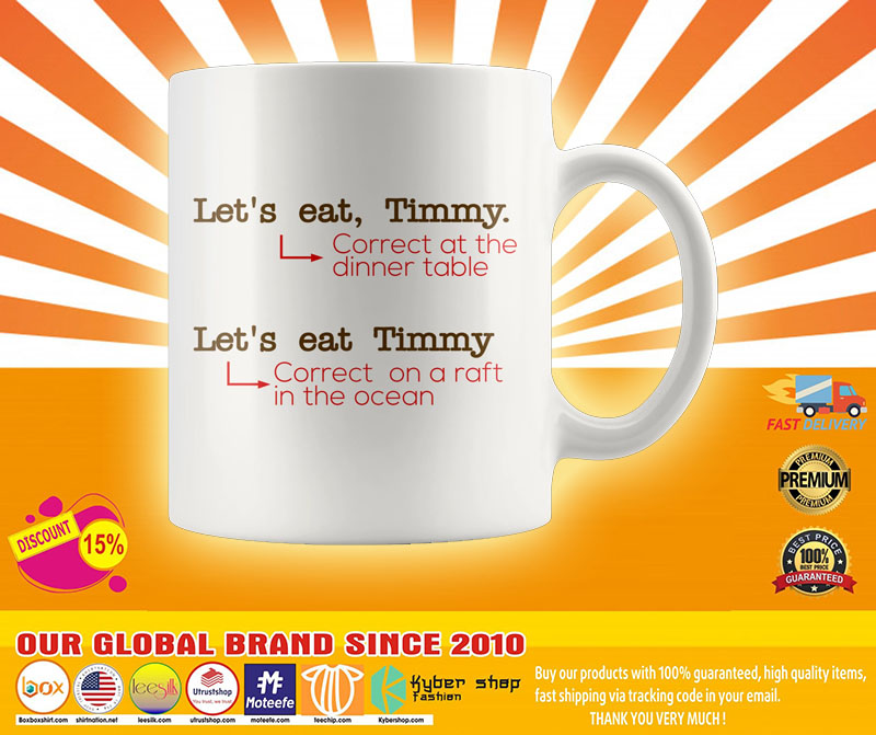 Lets eat timmy correct at the dinner table mug4