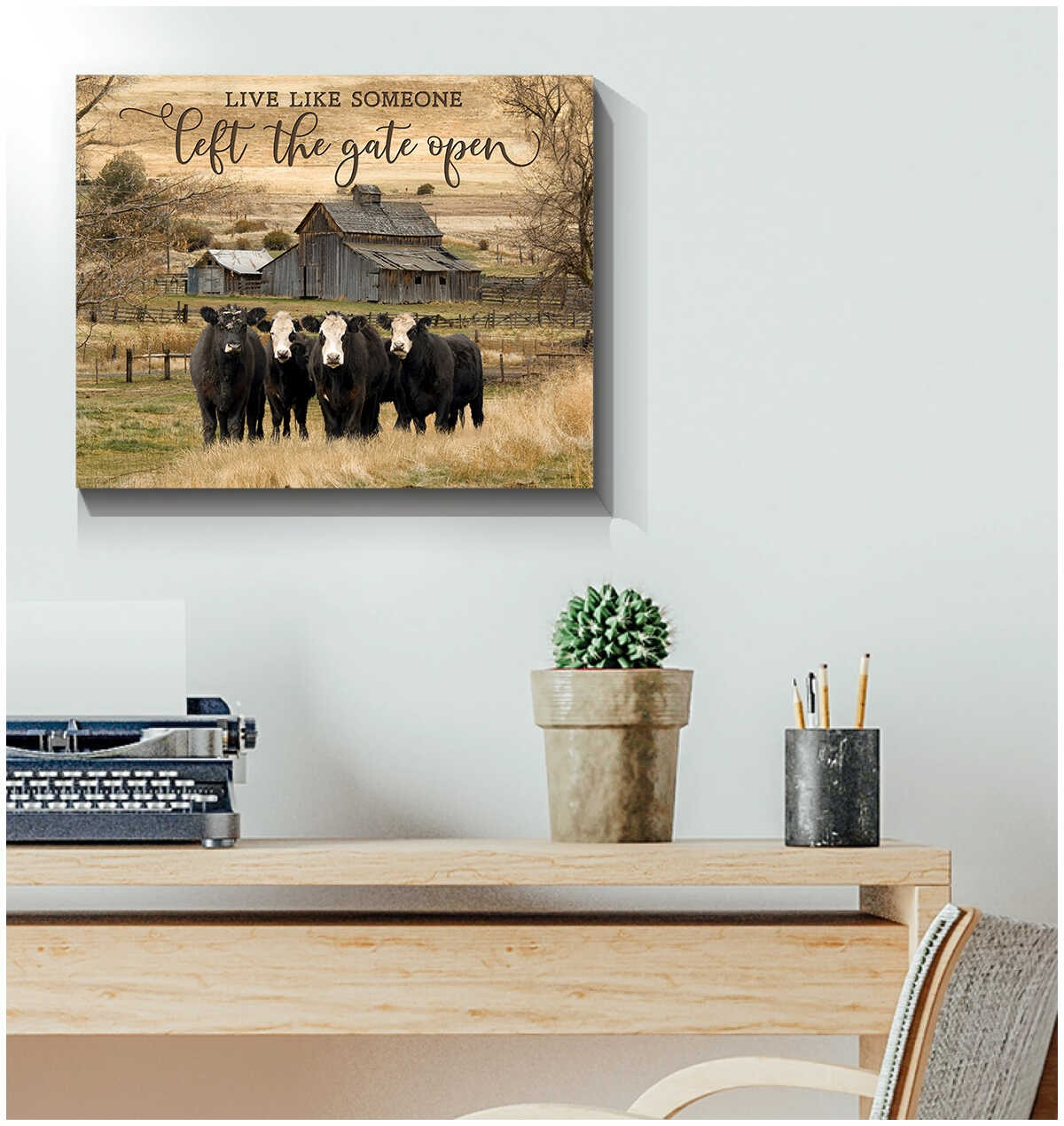 Live like someone left the gate open cow wall art2