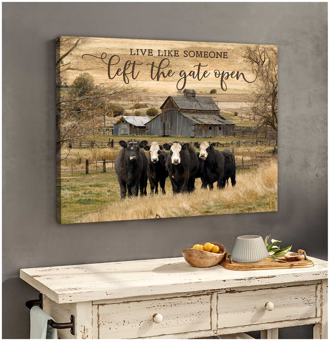 Live like someone left the gate open cow wall art3
