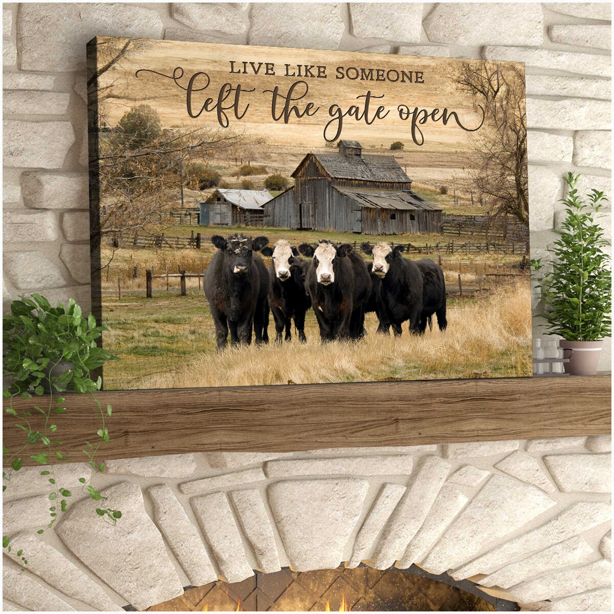 Live like someone left the gate open cow wall art4