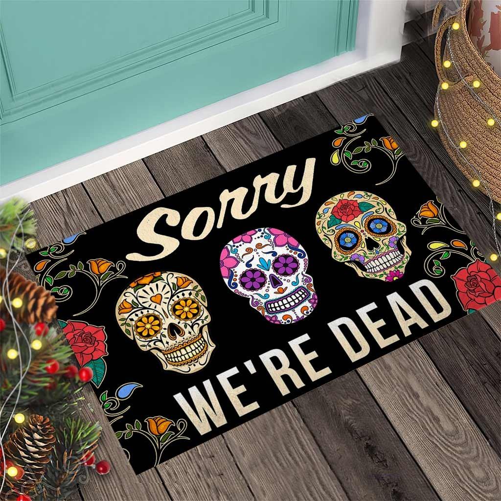 Skull coloful sorry were dead doormat3 1