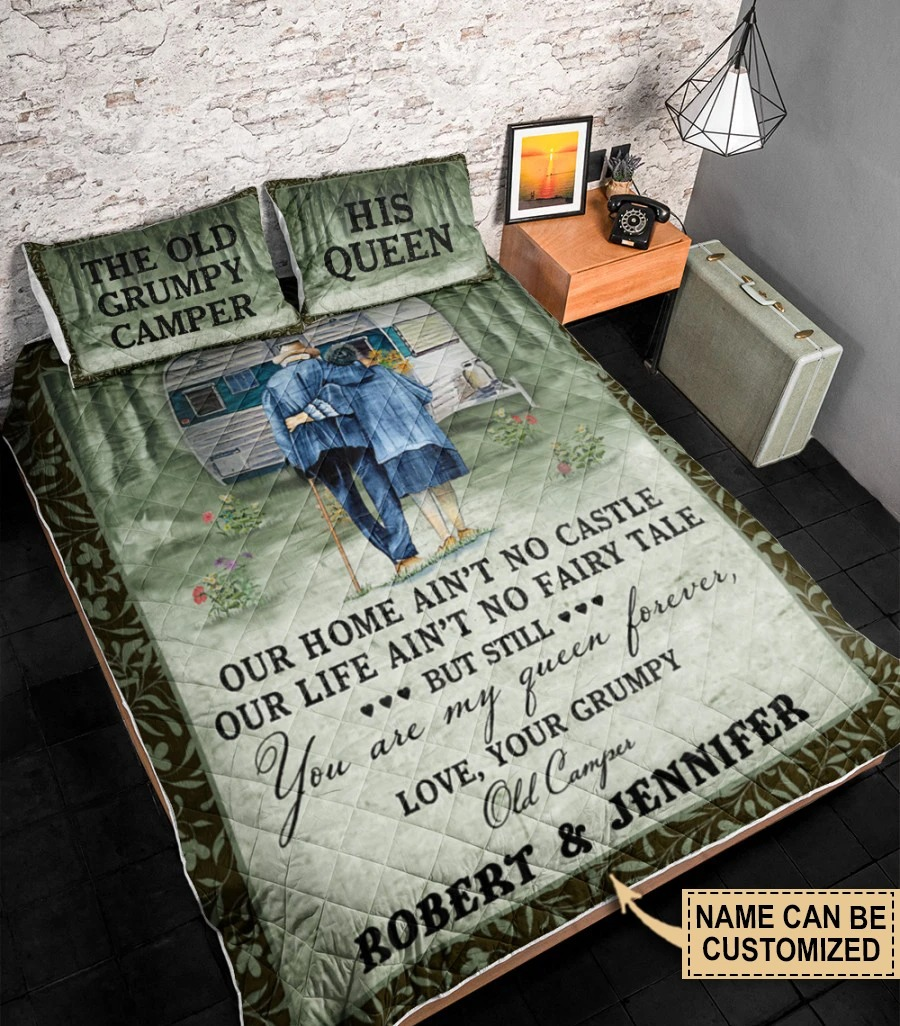 The old grumpy camper his queen Camping Our Home Aint No Castle Customized Quilt Bedding3